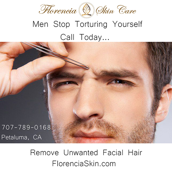 Men S Facial Hair Removal Call Florencia Skin Care 707 789 0168